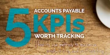 5 Accounts Payable KPIs Worth Tracking